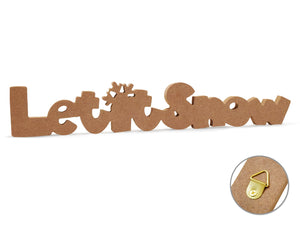 "12"" DIY Word Decor- MDF Standing  Let It Snow"