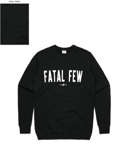 Varsity Crewneck (Fatal Few Front/Plain Back) - more colours available