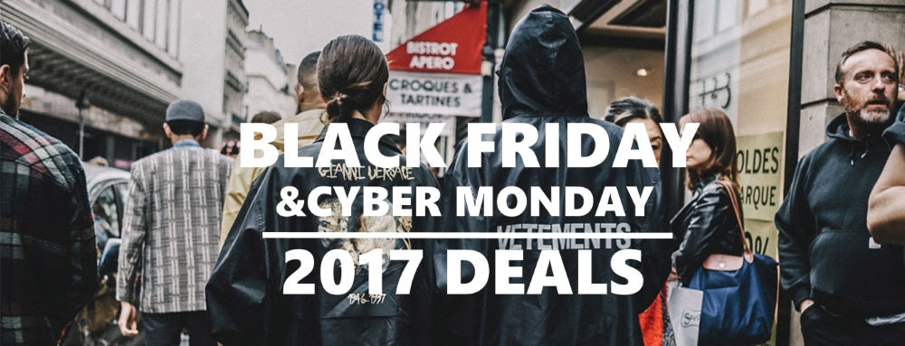 How To Find The Best Deals On Streetwear This 2017 Black Friday