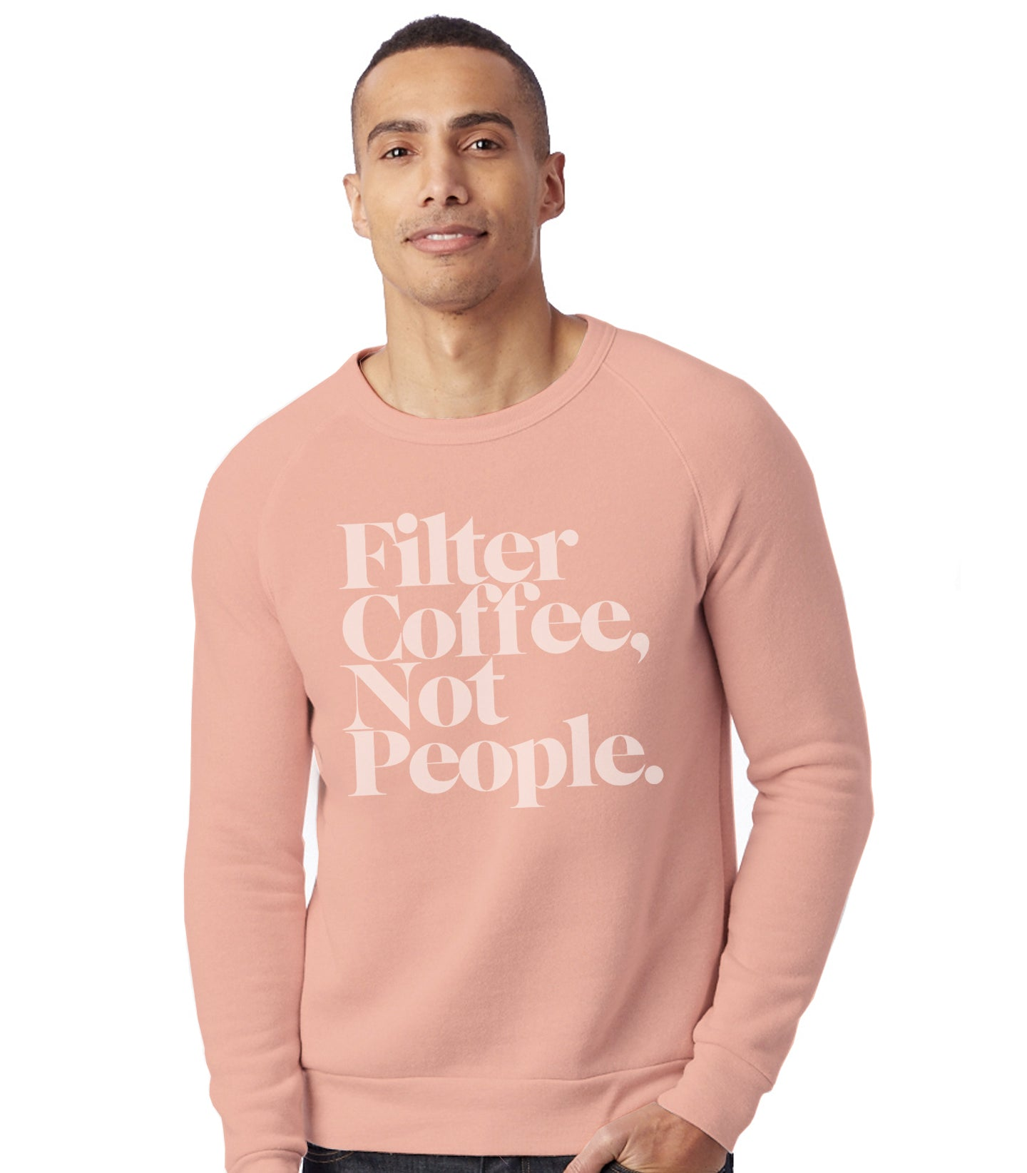 Filter Coffee Not People Pullover Fleece Sweatshirt (Peach)