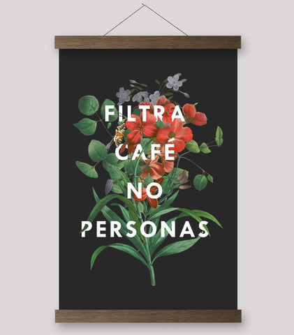 Filtra Cafe No Personas (Spanish) - Print