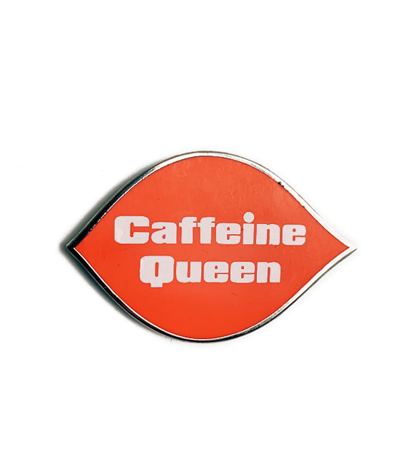 Caffiend - Caffiene Queen logo pin