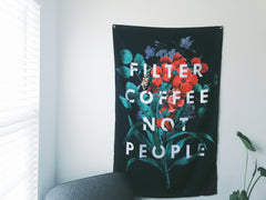 (EUROPE) Filter Coffee Not People Wall Flag