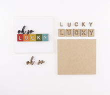 Load image into Gallery viewer, Oh So Lucky | DIY Insert Kit | 6x6 (Size A)