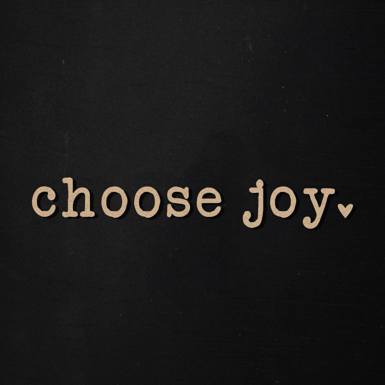 Choose Joy | Word Kit