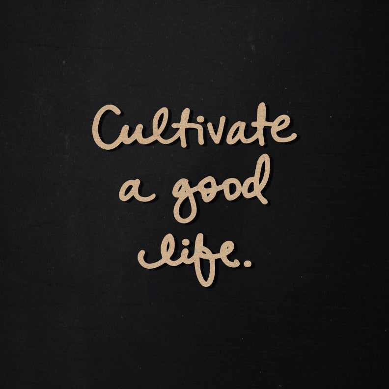 Cultivate a Good Life | Word Kit | Becky Higgins Collaboration