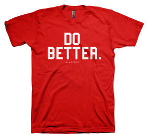 DO BETTER (RED)