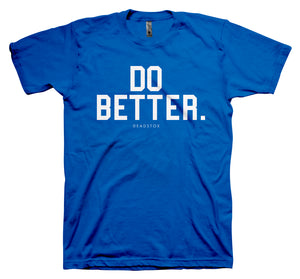 DO BETTER (ROYAL)