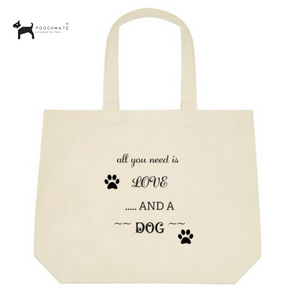 PoochMate All You Need Dog Mom Tote Bag