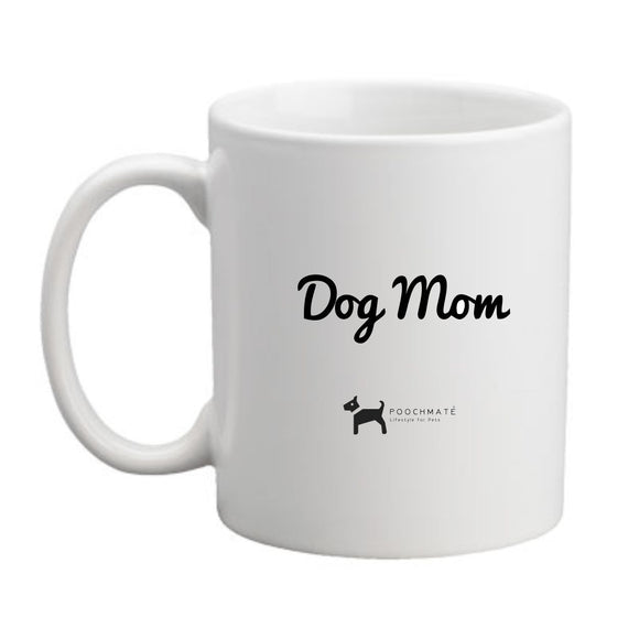 PoochMate Dog Mom Mug