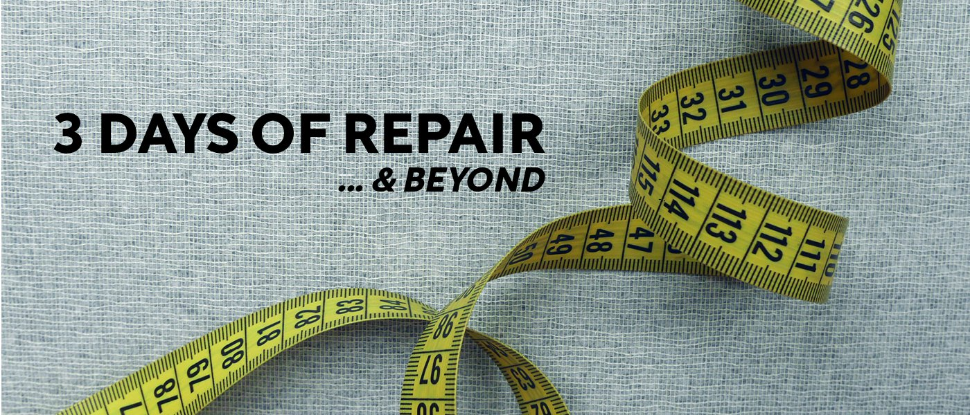 3 Days of Repair… & Beyond