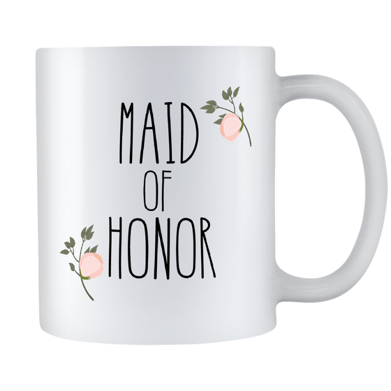 Made Of Honor Coffee Mug - Will You Be My Maid Of Honor - Wedding Gift - 11oz White Ceramic Coffee Mug