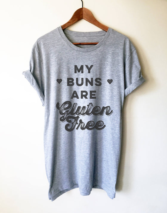 My Buns Are Gluten Free Unisex Shirt - Baking Shirt, Holiday Baking Shirt, Chef Shirts, Gifts For Bakers, Funny Baking Tee, Gluten free