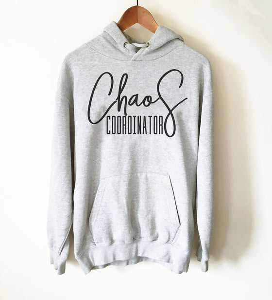 Chaos Coordinator Hoodie - Mom Hoodie, Mom Life Shirt, Mom Shirt, Funny Mom Shirt, Mom Gift, Teacher Gift, Mom Life Shirt, Teacher Shirt