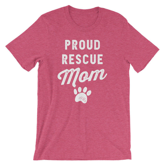 Proud Rescue Mom Unisex Shirt - Pet