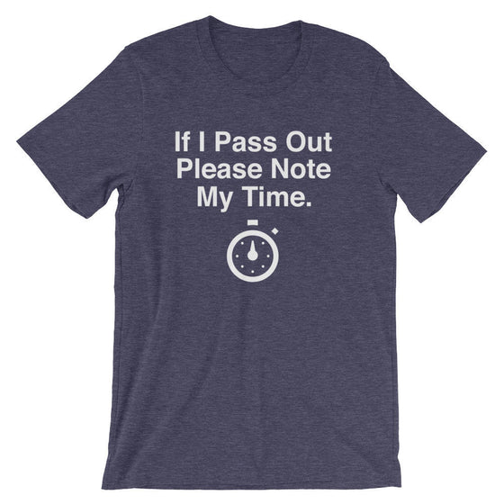If I Pass Out Please Note My Time Unisex Shirt - Running shirt, Marathon shirt, Funny running shirt, Marathon shirts, Half marathon