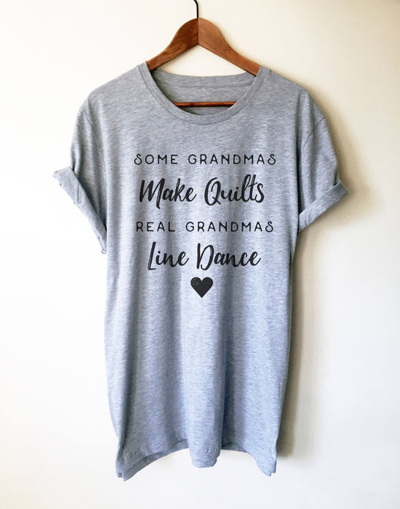Real Grandmas Line Dance Unisex Shirt - Country Shirt, Cowgirl Shirts, Grandma Shirt, Line Dance Shirt, Country Music Shirt, Line Dancing