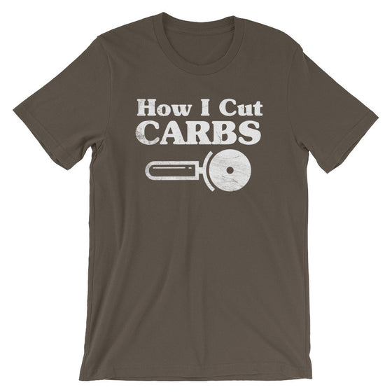 How I Cut Carbs Unisex Shirt - Foodie Gift, Food TShirt, Junk Food Shirt, Love Carbs, Feed Me Carbs, Pizza Lover Shirt, Food Lover Shirt