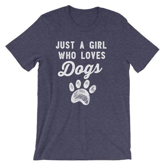Just A Girl Who Loves Dogs Unisex
