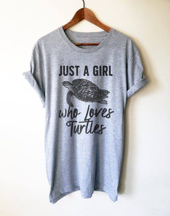 Just A Girl Who Loves Turtles Unisex Shirt