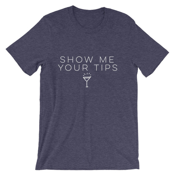 Show Me Your Tips Unisex Shirt - Waitress shirt | Waitress gift | Waiter shirt | Gift for waitress | Bartender