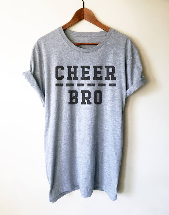 Cheer Bro Unisex Shirt - Big Brother Shirt, Cheer Shirt, Cheer Bodyguard, Competition Shirt, Cheerleading Shirt, Cheer Brother Shirt