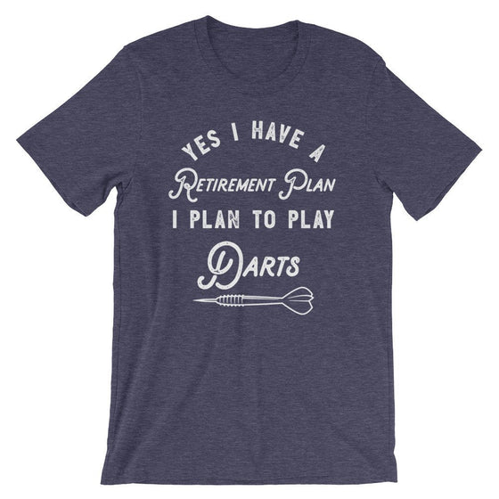 Retirement Plan I Plan To Play Darts Unisex Shirt - Darts Shirt, Dart Shirt, Darts, Sports Shirt, Championship Shirt, Retirement Gift