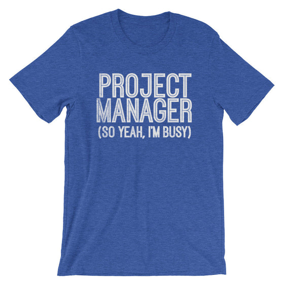 Project Manager Unisex Shirt - Project Manager Shirt, Manager Shirt, Funny Coworker Gift, Boss Gifts, Boss Lady, Gift For Colleague