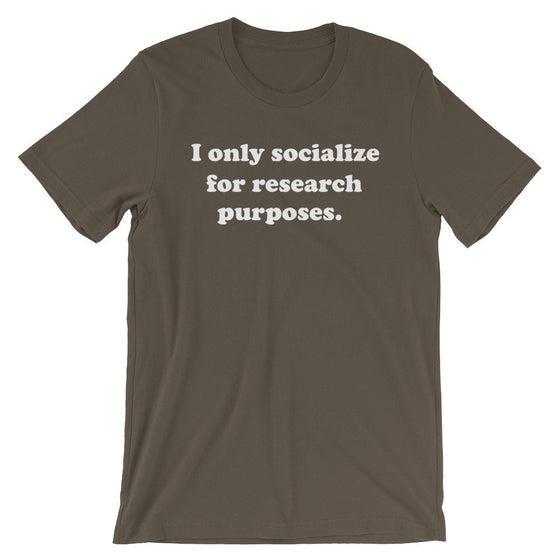 I Only Socialize For Research Purposes Unisex Shirt - Psychologist T-Shirt, Psychologist Gift, Psychology Gifts, Psychology Student