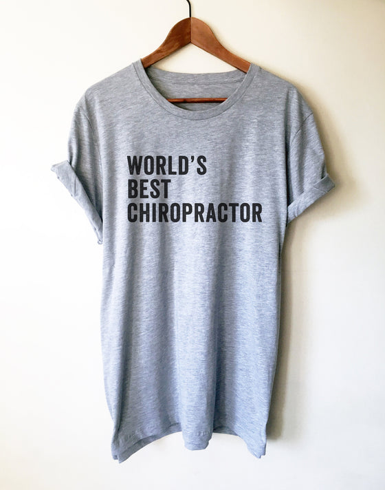 World's Best Chiropractor Unisex Shirt - Chiropractor Shirt, Chiropractor Gift, Chiropractor Student, Chiropractic Gift, Gift For Coworker
