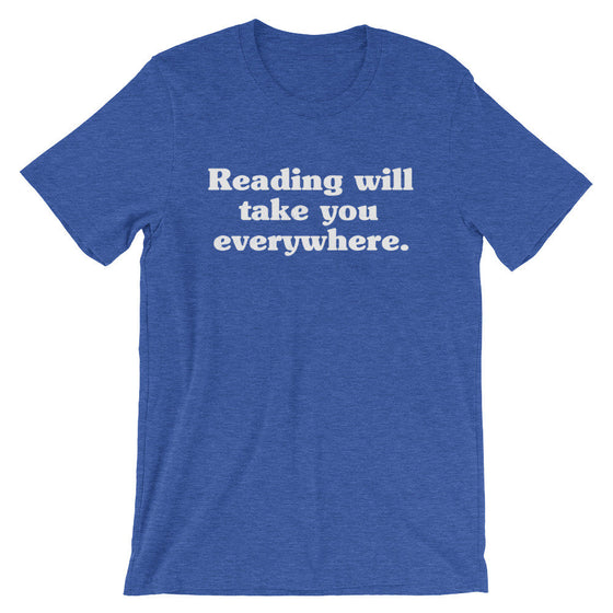 Reading Will Take You Everywhere Unisex Shirt - Librarian Shirt, Librarian Gift, Reading Shirts, Book Lover Gift, Book Shirt, Bookworm Gift