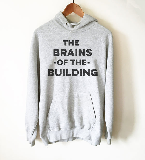 The Brains Of The Building Hoodie - School Secretary Shirt, School Secretary Gift, Secretary Shirt, End Of School Gift, Boss Shirt