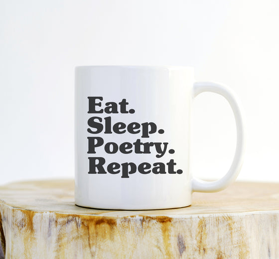 Eat Sleep Poetry Repeat Mug - Literary mug - Poetry - Poetry Gift - Poetry appreciation - Funny poet - Author