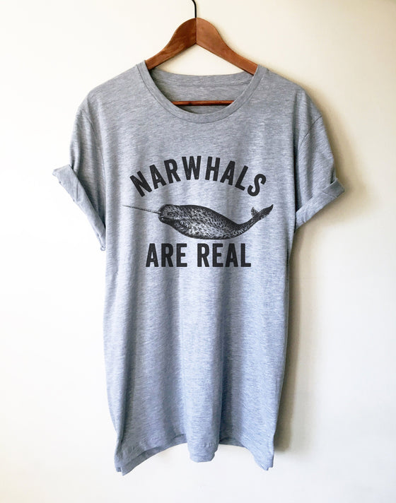 Narwhals Are Real Unisex Shirt - Narwhal Shirt, Narwhal Gift, Baby Narwhal, Marine Shirt, Ocean Shirt, Marine Biologist Gift, Whale Shirt