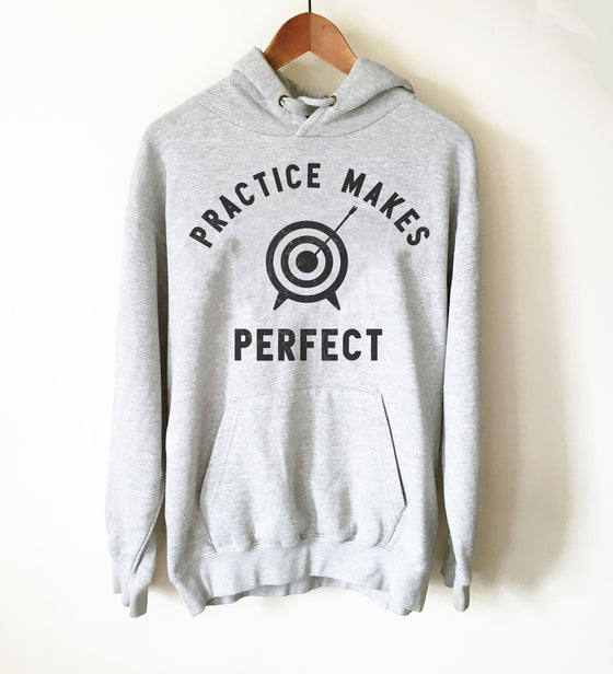 Practice Makes Perfect Hoodie - Archery Shirt, Archery, Archer, Archery Gift, Archery Bow, Archer Shirt, Archery Target