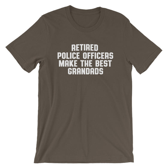 Retired Police Officers Make The Best Grandads Unisex Shirt - Police Shirt, Police Gifts, Police Officer Gifts, Thin Blue Line