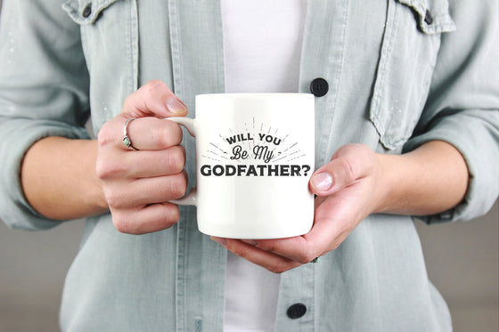Will You Be My Godfather? Mug - Godparent Gift, Godfather Gift, Godfather Mug, Godfather Proposal, Baby Announcement, Baby Shower Gift,