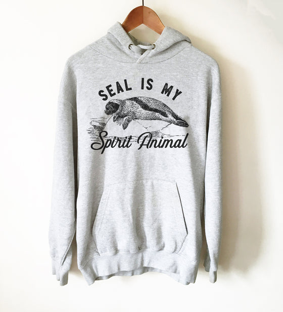 Seal Is My Spirit Animal Hoodie -