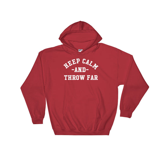 Keep Calm And Throw Far Hoodie - Discus Shirt, Discus Gift, Discus Thrower, Track and Field, Discus Throw Shirt, Javelin Shirt, Shot Put