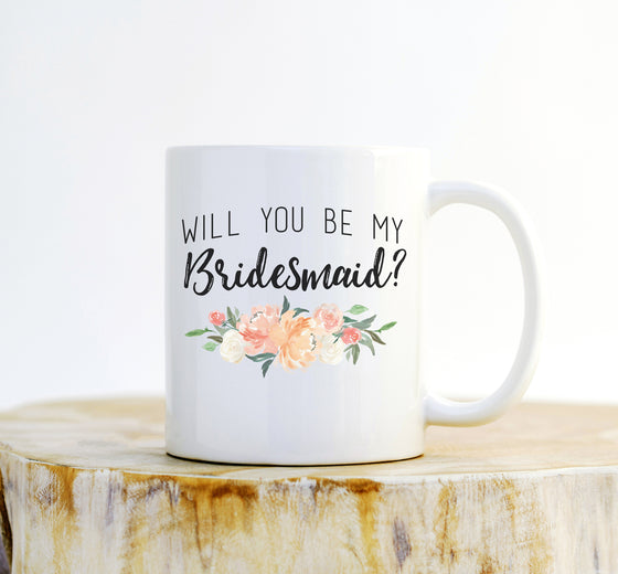 Will You Be My Bridesmaid? Mug - Bridesmaid Mug, Bridesmaid Proposal, Bridesmaid Gift Box, Bridesmaid Gift, Bridal Shower Gift, Bridal Party