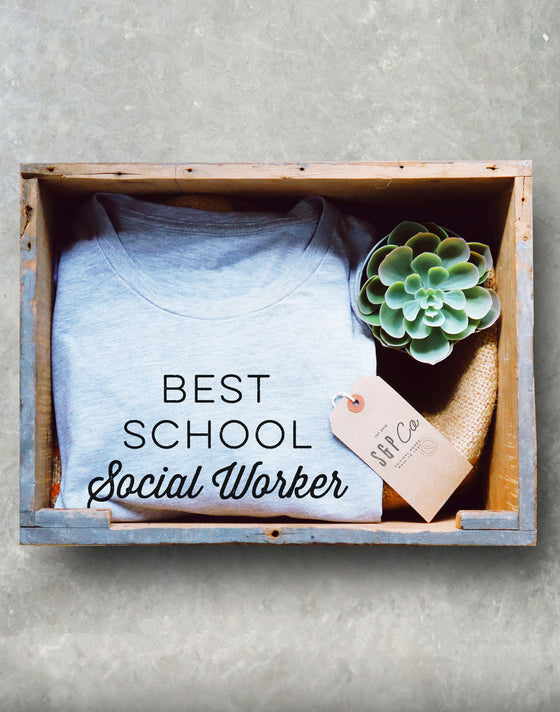 Best School Social Worker Ever Unisex Shirt - Social Worker Shirt, Social Work Shirt, Coworker Gift, Social Worker Gift,
