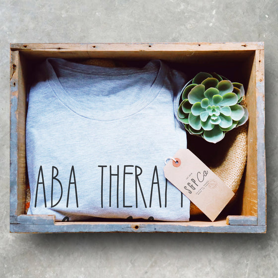 ABA Therapy For Life Unisex Shirt