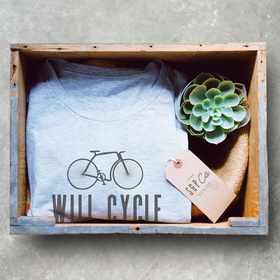 Will Cycle For Wine Unisex Shirt - Triathlon Shirt, Cycling Shirt, Cyclists Gift, Bicycle Shirt, Bicycle Tshirt, Bicycle Lover Gift