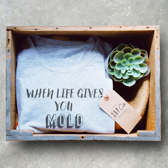 When Life Gives You Mold Make Penicillin Unisex Shirt - Microbiologist Shirt, Microbiology Gift, Medical School Gift, Chemist Shirt, Science