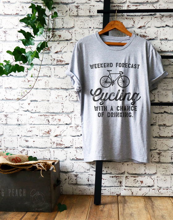 Weekend Forecast Cycling Unisex Shirt - Cycling Shirt, Cyclists Gift, Bicycle Shirt, Drinking Shirt, Bicycle Gift, Cycling Gift, Biking Gift