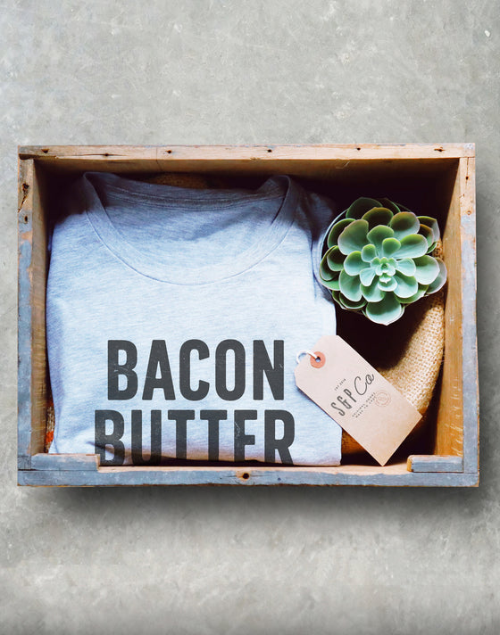 Bacon Butter Avocado Cheese Unisex Shirt - Ketones T Shirt, Ketones, Ketogenic Diet, Ketosis, Low Carb, Food Lover Shirt, Foodie Shirt