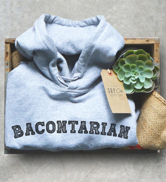 Bacontarian Hoodie - Meat Eater Shirt, Food Lover Shirt, Keto T Shirt, Keto, Ketones, Ketogenic Diet, Ketosis, Keto AF, Low Carb, Bacon Love