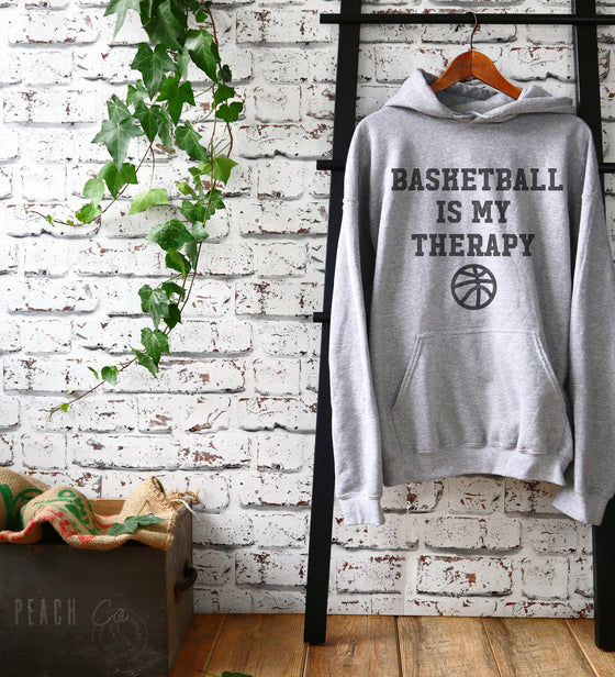 Basketball Is My Therapy Hoodie - Basketball Gifts, Basketball Team Gift, Basketball Shirts, Basketball Shirt, Basketball Gym, Gameday Shirt