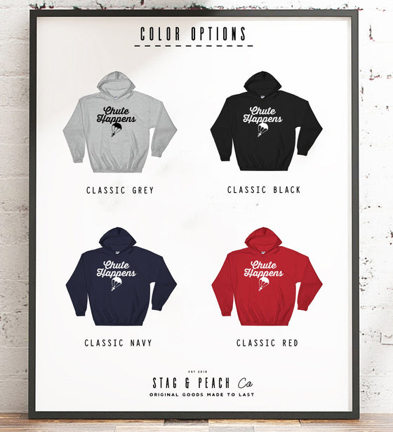 Chute Happens Hoodie - Skydiving Shirt, Skydiving Gift, Parachute Shirt, Rigger Shirt, Adventure Shirt, Adrenaline Junkie, Extreme Sports