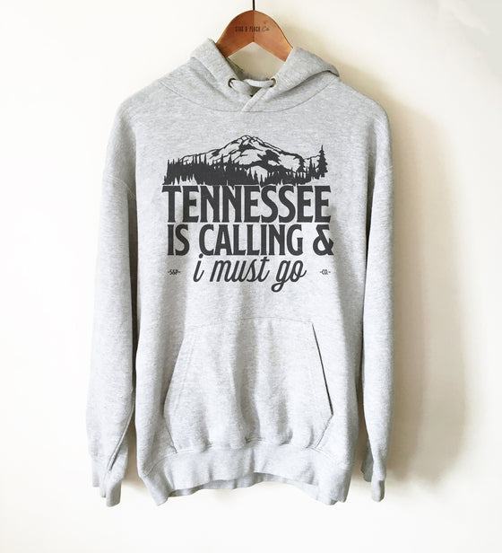 Tennessee Is Calling Unisex Hoodie - Tennessee Shirt, State Sweatshirt, Tennessee Gift, Smoky Mountains Shirt, TN Shirt, Nashville Shirt
